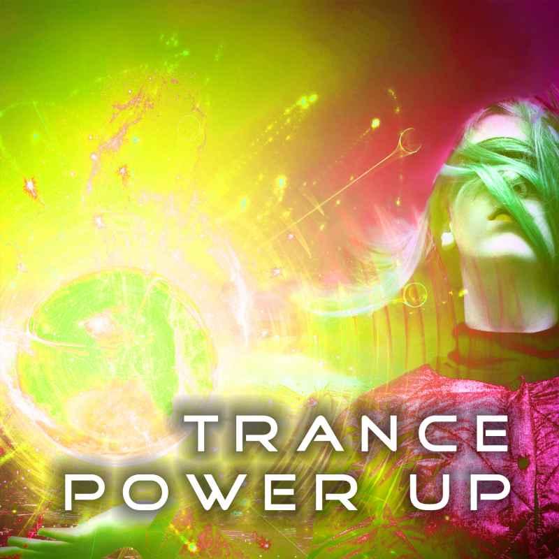 Trance PowerUp 03
